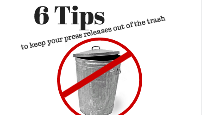 6 tips to keep your press releases out of the recycle bin