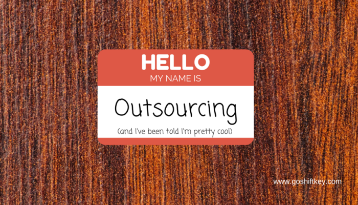 Outsourcing is 'in'
