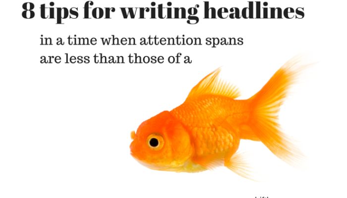 Eight tips for writing headlines