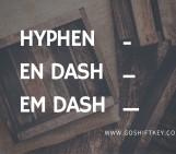 En vs. em vs. hyphens